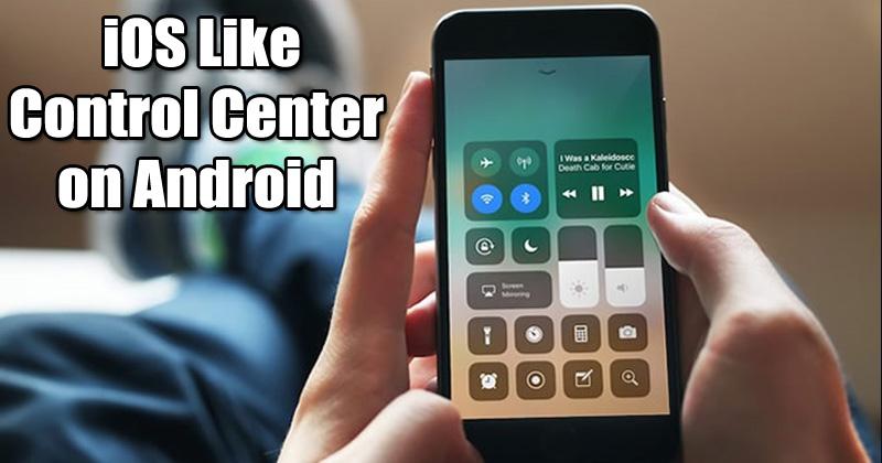 get ios like control center on android